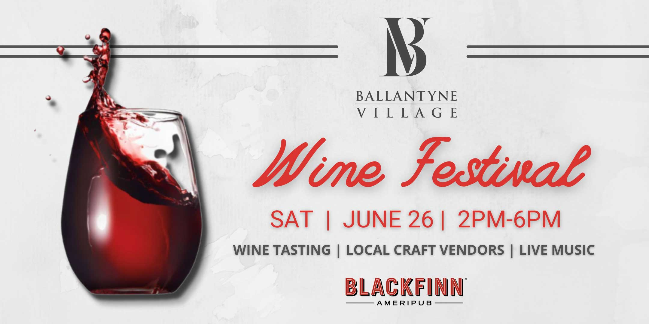 Image shows a glass of wine with the information about Wine Festival on Saturday, June 26 , 2021